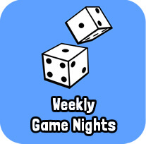 Weekly  Game Nights